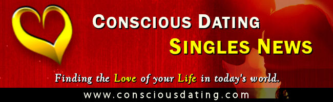 Conscious Dating Singles News - April 2017