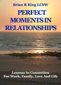 Perfect Moments in Relationships